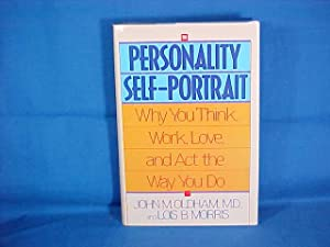 Personality Self-Portrait: Why You Think, Work, Love, and Act the Way You Do
