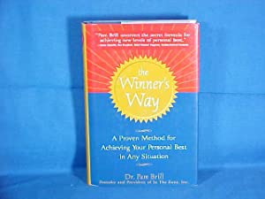 The Winner's Way: A Proven Method for Achieving Your Personal Best in Any Situation