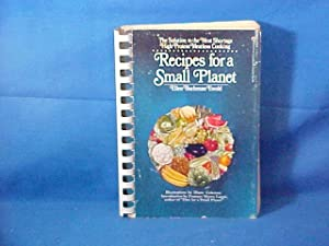 Recipes for a Small Planet the Art of Science of High Protein Vegetarian Cookery