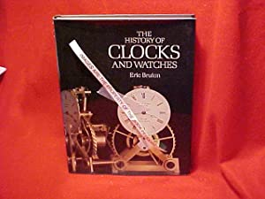 The History of Clocks & Watches: Bruton, Eric