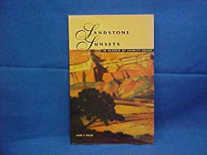 Sandstone Sunsets: In Search of Everett Ruess