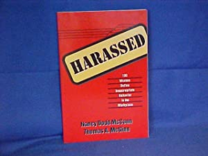 Harassed: 100 Women Define Inappropriate Behavior in the Workplace
