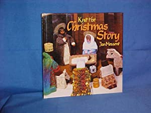 Knit the Christmas Story: Messent, Jan