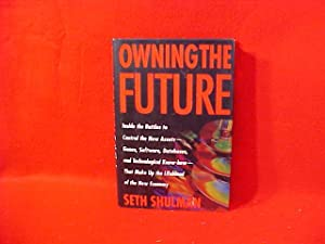 Owning the Future