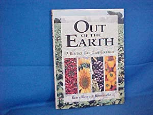 Out of the Earth: a Heritage Farm Coast Cookbook