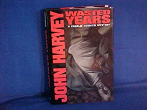 Wasted Years: A Charlie Resnick Mystery