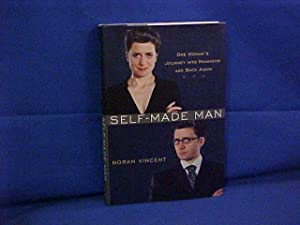 Self-made Man: One Woman's Journey into Manhood: Vincent, Norah