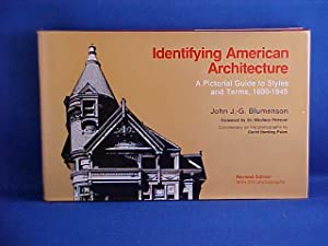 Identifying American Architecture: A Pictorial Guide to: Blumenson, John J.G.