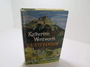 KATHERINE WENTWORTH: D E STEVENSON