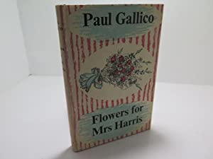 Flowers for Mrs. Harris: Paul Gallico
