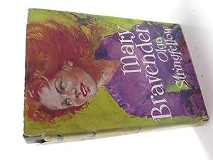 Mary Bravender: Stringfellow, Olga