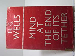 Mind at the End of its Tether: Wells, H. G.