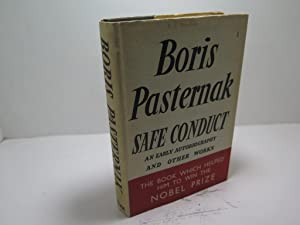 Boris Pasternak Safe Conduct an Early Autobiography and Other Works