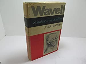 Wavell, Soldier and Scholar
