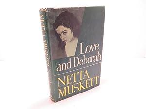 Love and Deborah: Muskett, Netta