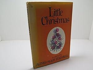 Little Christmas: Turnbull, Agnes Sligh