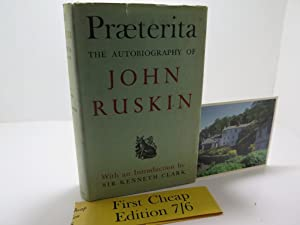 Praeterita: Outlines of Scenes and Thoughts Perhaps: John Ruskin (with