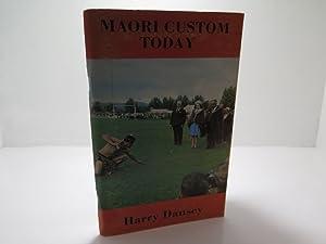 Maori Custom Today: Dansey, Harry