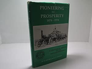 Pioneering to Prosperity 1874 -1974 A Centennial History of the Manchester Block