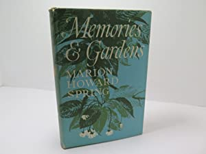 Memories and Gardens