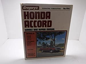Gregory's Honda Accord Service and Repair Manual: Gregory's Scientific Publication
