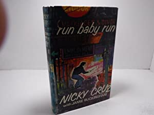 Run Baby Run: Cruz, Nicky. With