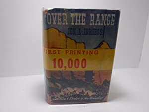 Over The Range : Sunshine And Shadows In The Kimberleys (True First Edition with Rare wrap around...