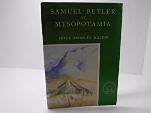 SAMUEL BUTLER AT MESOPOTAMIA. Together with Butler¿s: Maling, Peter Bromley