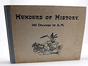 Humours of History. 160 Drawings. Reproduced from: Moreland, Arthur