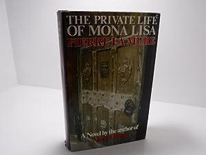 Private Life of Mona Lisa: Pierre La Mure