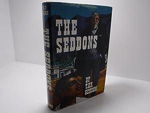 The Seddons : An Autobiography: Seddon, T E