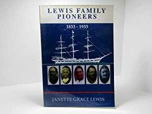 Lewis Family Pioneers 1833 - 1933