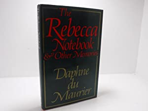 The Rebecca Notebook & Other Memories: Daphne du Maurier