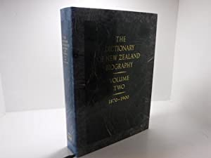 Dictionary of New Zealand Biography: Volume 2: 1870-1900