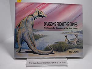 Dragons From The Dunes: The Search for Dinosaurs in The Gobi Desert