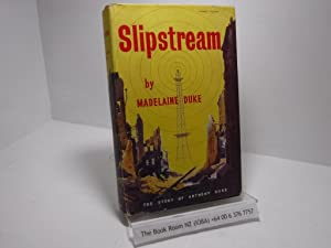 Slipstream, The Story of Anthony Duke
