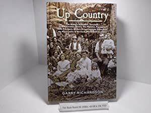 Up Country: The History of Goshen, Terryvale, Goulds Country, Priory, the Marshes, Pyengana,West ...