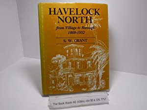 Havelock North: From Village to Borough 1860-1952