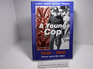 A Young Cop, 1948-1960 : Those Were the Days