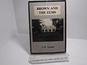 Brown and the Elms