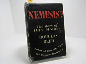 Nemesis ? The Story of Otto Strasser