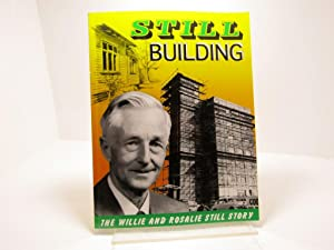 Still Building: The Willie and Rosalie Still Story