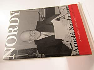 Nordy: Arnold Nordmeyer : Architect of Social Security