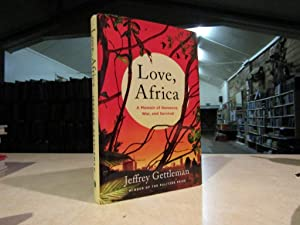 Love, Africa: A Memoir of Romance, War, and Survival [Idioma Inglés]