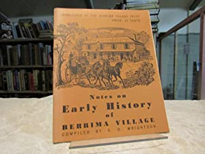 Notes on Early History of Berrima Village (Free International postage on this item)
