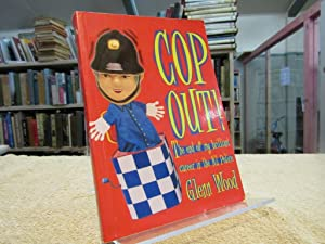 Cop out!: The end of my brilliant career in the New Zealand police