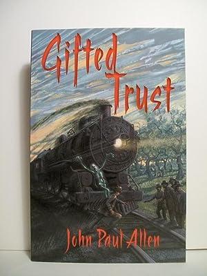 Gifted Trust: Allen, John Paul