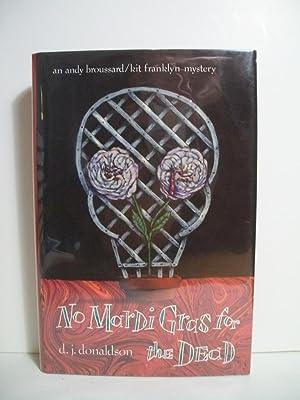 No Mardi Gras for the Dead: Donaldson, D. J.