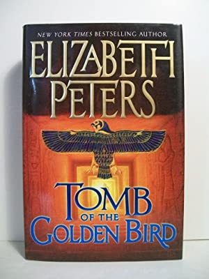 Tomb of the Golden Bird (Amelia Peabody: Peters, Elizabeth