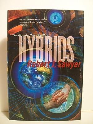 Hybrids (Neanderthal Parallax): Sawyer, Robert J.
